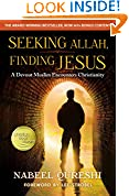 #8: Seeking Allah, Finding Jesus: A Devout Muslim Encounters Christianity