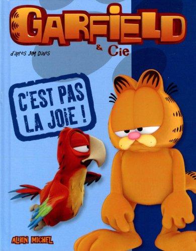 Garfield & Cie : C'est pas la joie !