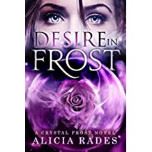 Desire in Frost (Crystal Frost Book 2) (English Edition)