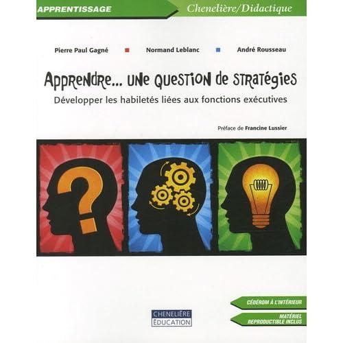 Apprendre... une question de stratégies : Développer les habiletés liées aux fonctions exécutives (1Cédérom)
