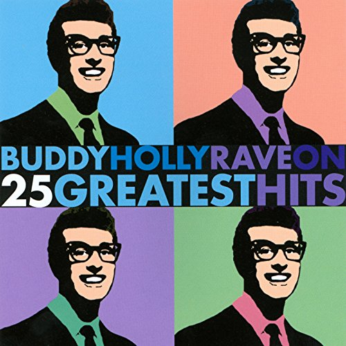 Buddy Holly Rave On - 25 Great...