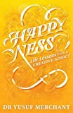 #8: Happyness: Life Lessons from a Creative Addict