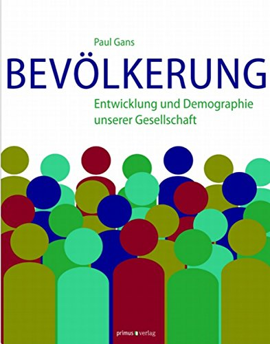 Bevölkerung: Entwicklung und Demographie unserer Gesellschaft