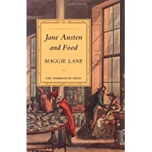 Jane Austen and Food by Maggie Lane (2003-08-02)