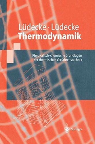 Thermodynamik: Physikalisch-chemische Grundlagen der thermischen Verfahrenstechnik (Springer-Lehrbuch), 2 Teile
