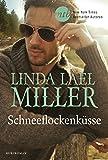 Schneeflockenküsse von Linda Lael Miller