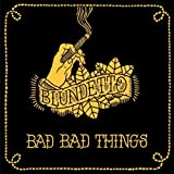 Songtexte von Blundetto - Bad Bad Things