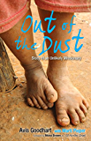 Out of the Dust: Story of an Unlikely Missionary (Free eBook Sampler) (English Edition)