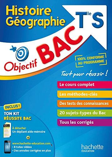 Objectif Bac - Histoire-Géographie Term S par Florence Nielly, Sébastien Coupez, Catherine Guillerit, Daniel Mendola, Alain Vignal