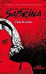 Les Nouvelles Aventures de Sabrina - Le prequel de la série Netflix par Brennan