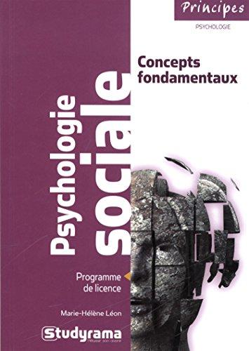 Psychologie Sociale : concepts fondamentaux