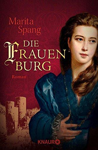 Die Frauenburg: Roman
