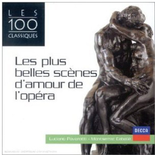 Les plus belles scènes d'amour de l'opéra (Coll. 100 Classiques)