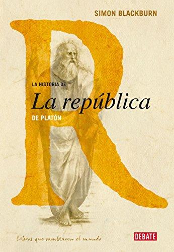 La historia de La República de Platón por Simon Blackburn