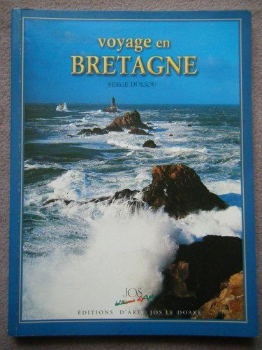 Voyage en bretagne broche par Duigou Serge