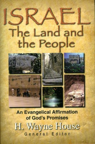 Israel the Land & the People by H. Wayne House (1998-01-02)
