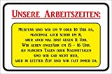 Schild Unsere Arbeitszeiten 15x20 oder 20x30cm Funschild (15x20cm)