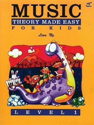 [(Music Theory Made Easy for Kids, Level 1)] [Author: Lina Ng] published on (November, 2010)