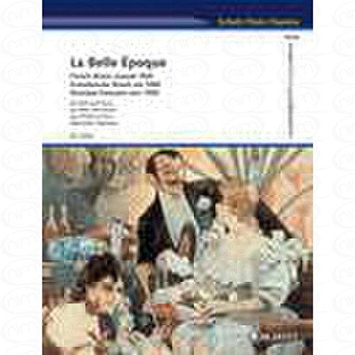 LA BELLE EPOQUE - arrangiert für Querflöte - Klavier [Noten/Sheetmusic]