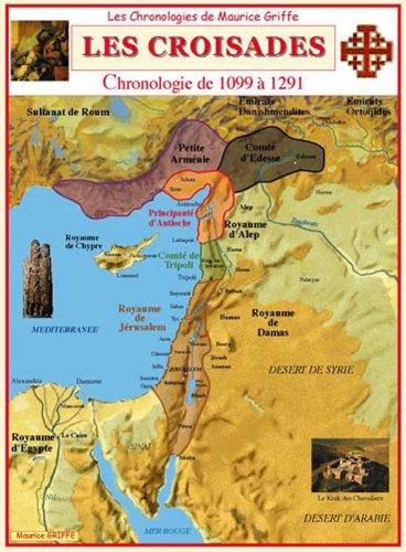 CHRONOLOGIE DES CROISADES par MAURICE GRIFFE