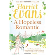 A Hopeless Romantic by Harriet Evans (2007-11-05)