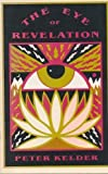 Eye of Revelation: The Original Five Tibetan Rites of Rejuvenation by Peter Kelder (1989-05-03) - Peter Kelder