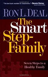 Smart Stepfamily, The: Seven Steps to a Healthy Family by Ron L. Deal (2006-01-01)