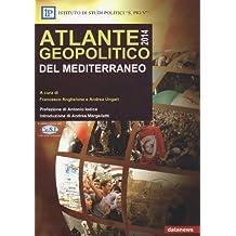 Atlante geopolitico del Mediterraneo 2014