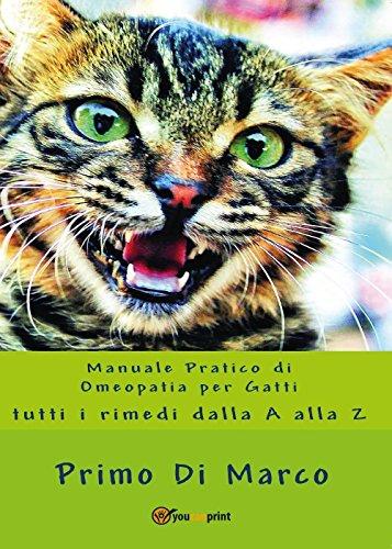 Manuale pratico di omeopatia per gatti: tutti i rimedi dalla A alla Z