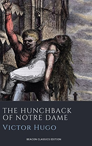 The Hunchback of Notre Dame (Illustrated) (English Edition) - Damen Beacon