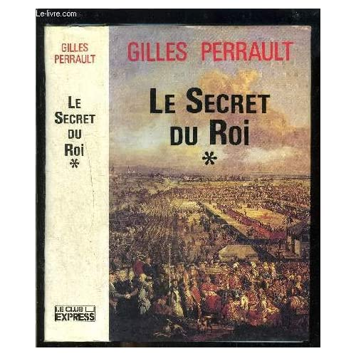 Le secret du roi. tome 1.