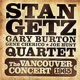 Songtexte von Stan Getz Quartet - The Vancouver Concert 1965