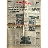 NOUVELLE REPUBLIQUE (LA) [No 7030] du 28/10/1967 - ACCORD SUR LES PRIX COMMUN AGRICOLES A LUXEMBOURG -A STRASBOURG / PANIQUE DANS UN BLOC D'HLM / UN PYROMANE MET LE FEU -JEAN-MARIE DEVAUX EST INNOCENT -DANS QUEL BUT PAR MEUNIER -LE DERNIER EXPLOIT DE MARQUANT / TAHITI - BORA-BORA SUR MONOSKI -AU PROCES DE CAMIRI / 30 ANS DE PRISON DEMANDES POUR DEBRAY - JOHNNY HALLYDAY ET SON PERMIS DE CONDUIRE -LA GRECE DES COLONELS PAR BOTROT -LES SPORTS / FOOT - DON SCHOLLANDER - ADA KOCH ET D'ORIOLA A MEXIC