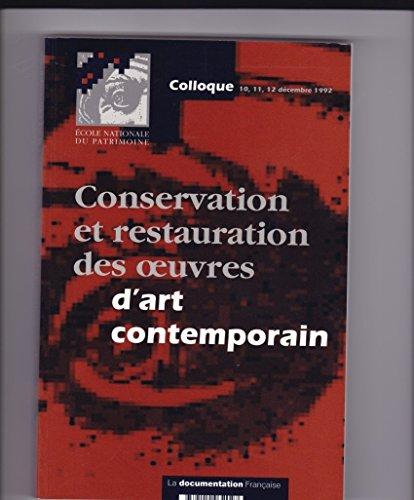 Conservation et Restauration des Oeuvres d'Art Contemporain par Collectif