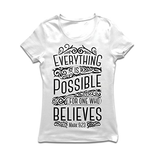 Frauen T-Shirt Jesus Christus: Alles ist möglich für den, der glaubt - christliche Religion, Glaube, Bibel - Ostern - Auferstehung (Medium Weiß Mehrfarben)