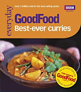 Good Food: Best-ever Curries: Triple-tested Recipes by [Cook, Sarah]