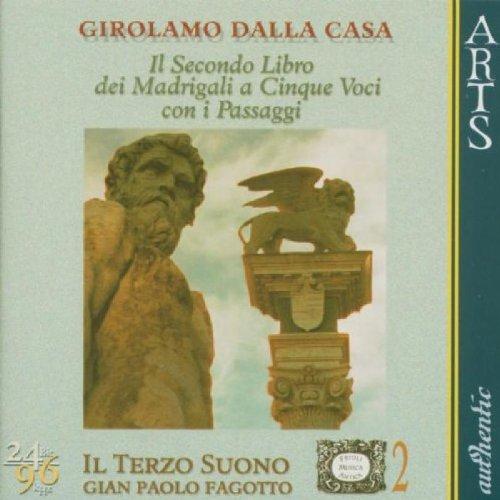 Girolamo Dalla Casa: Il Secondo Libro dei Madrigali a Cinque Voci con i Passaggi