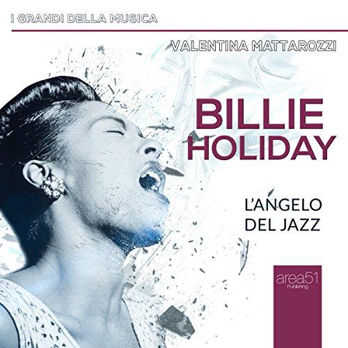 Billie Holiday: L'angelo del jazz  Audiolibri