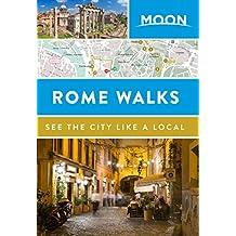 Moon Rome Walks (Travel Guide) (English Edition)