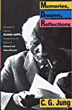Memories, Dreams, Reflections by C. G. Jung(1989-04-23)