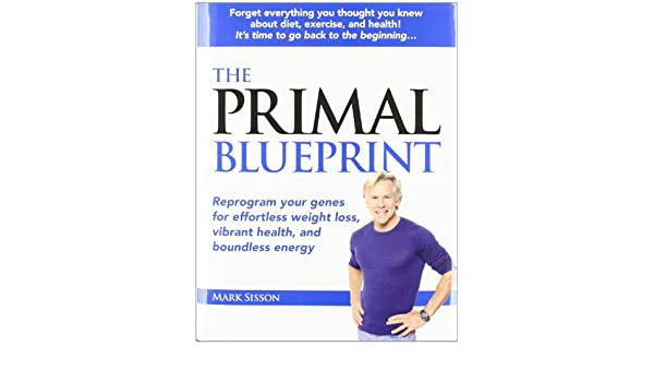 The primal blueprint amazon mark sisson libri in altre lingue malvernweather Choice Image