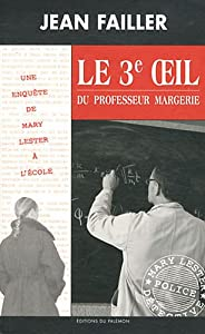 """Afficher """"Une enquête de Mary Lester n° 36 Le troisième oeil du professeur Margerie"""""""