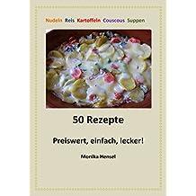 50 Rezepte - Preiswert, einfach, lecker!