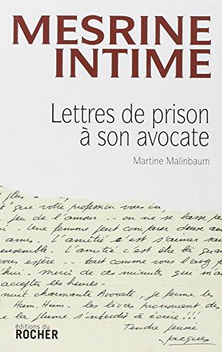 Mesrine Intime - Lettres de prison à son avocate