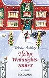 Hollys Weihnachtszauber: Roman