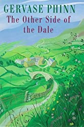 The Other Side of the Dale by Gervase Phinn (1998-04-02)
