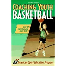 Coaching Youth Basketball by American Sport Education Program (1995-08-02)