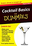 Cocktail Basics for Dummies: Shaken, Stirred, or Straight Up! [With Magnet(s)] price comparison at Flipkart, Amazon, Crossword, Uread, Bookadda, Landmark, Homeshop18