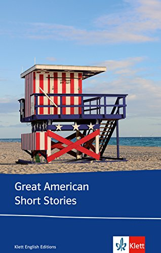 Great American Short Stories: Hawthorne, Melville, Poe, Bierce, Hemingway, Capote. Englische Lektüre für die Oberstufe. Originaltext mit Annotationen (Klett English Editions)