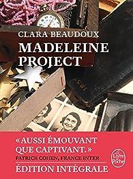 Madeleine project - Intégrale par Clara Beaudoux